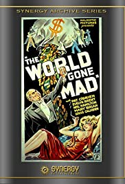 The World Gone Mad (1933) Poster - Movie Forum, Cast, Reviews