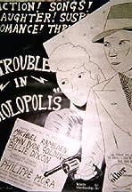 Trouble in Molopolis