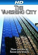 The Vanishing City