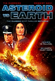 Asteroid vs Earth (2014) Poster - Movie Forum, Cast, Reviews
