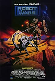 Robot Wars (1993) Poster - Movie Forum, Cast, Reviews