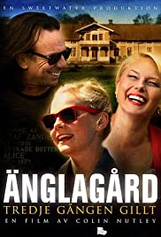 Änglagård - Tredje gången gillt (2010) Poster - Movie Forum, Cast, Reviews