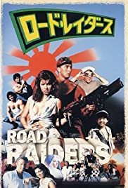 The Road Raiders Poster