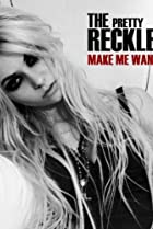 Image of The Pretty Reckless: Make Me Wanna Die