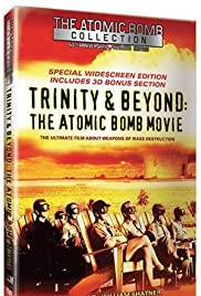 Trinity and Beyond: The Atomic Bomb Movie Poster