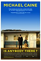 Is Anybody There? (2008) Poster