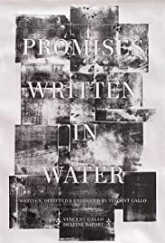 Promises Written in Water (2010) Poster - Movie Forum, Cast, Reviews
