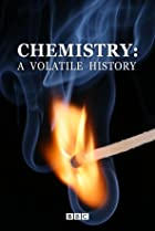 Image of Chemistry: A Volatile History