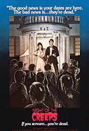 Night of the Creeps(1986) Poster - Movie Forum, Cast, Reviews