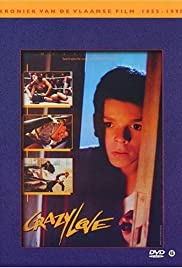 Crazy Love (1987) Poster - Movie Forum, Cast, Reviews