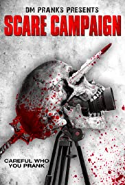 Scare Campaign (2016) Poster - Movie Forum, Cast, Reviews