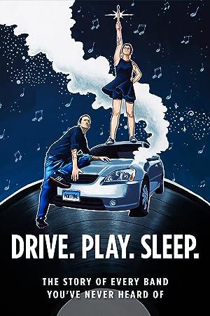 Drive Play Sleep (2017)