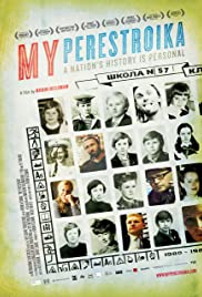 My Perestroika (2010) Poster - Movie Forum, Cast, Reviews