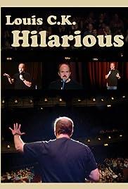 Louis C.K.: Hilarious(2010) Poster - TV Show Forum, Cast, Reviews