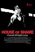 Image of House of Shame: Chantal All Night Long
