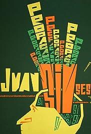 Juan Sin Seso Poster