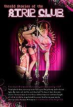 Untold Stories: Strip Club Confessions