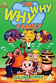 The Why Why? Family Poster - TV Show Forum, Cast, Reviews