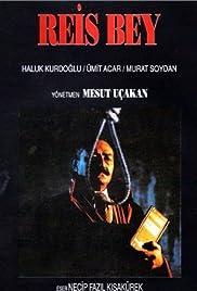 Reis Bey(1990) Poster - Movie Forum, Cast, Reviews