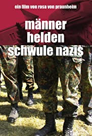 Männer, Helden, schwule Nazis (2005) Poster - Movie Forum, Cast, Reviews
