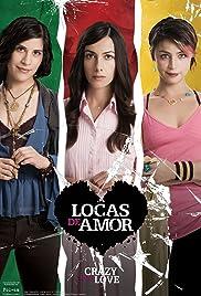 Locas de amor Poster