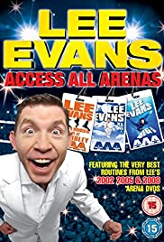 Lee Evans: Access All Arenas Poster