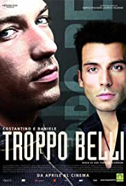 Troppo belli (2005) Poster - Movie Forum, Cast, Reviews