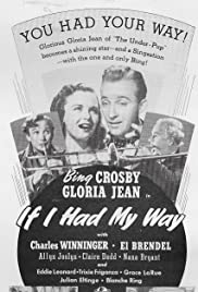 If I Had My Way (1940) Poster - Movie Forum, Cast, Reviews