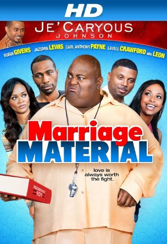 image Je'Caryous Johnson's Marriage Material Watch Full Movie Free Online