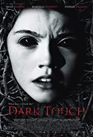 Dark Touch (2013) Poster - Movie Forum, Cast, Reviews