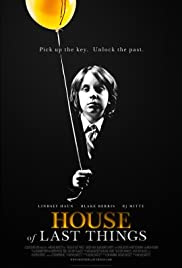 House of Last Things(2013) Poster - Movie Forum, Cast, Reviews