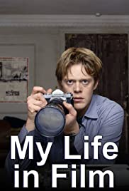 My Life in Film Poster - TV Show Forum, Cast, Reviews