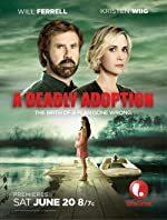 A Deadly Adoption(2015)