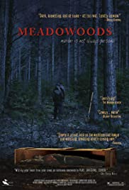 Meadowoods (2010) Poster - Movie Forum, Cast, Reviews