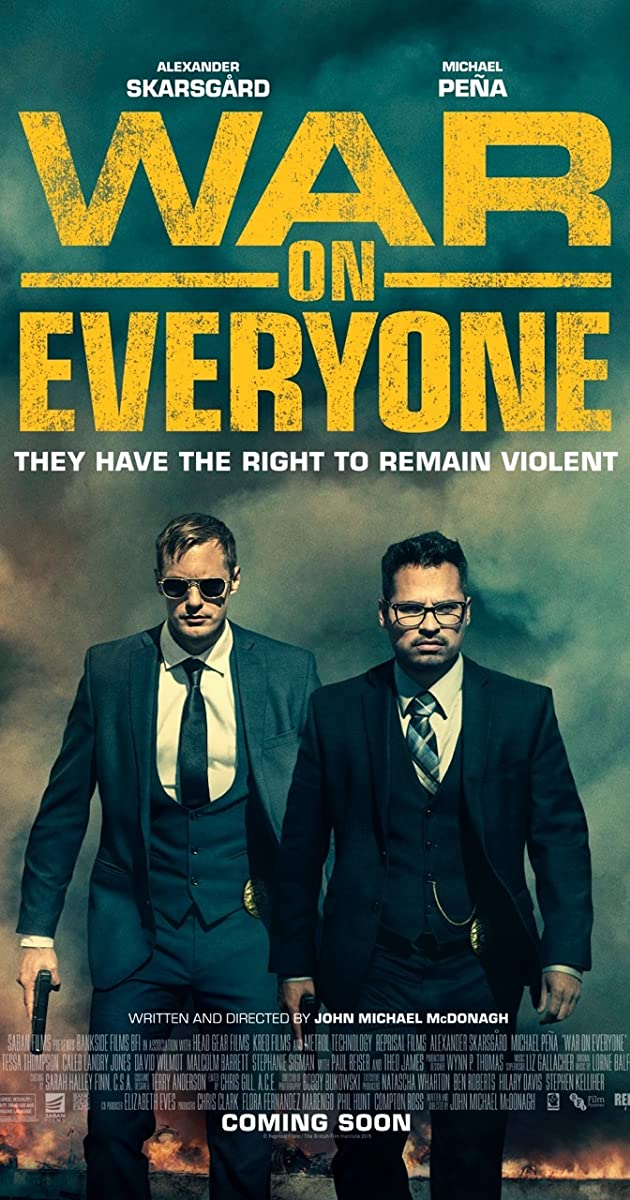 Kai svyla padai (2016) / War on Everyone (2016)