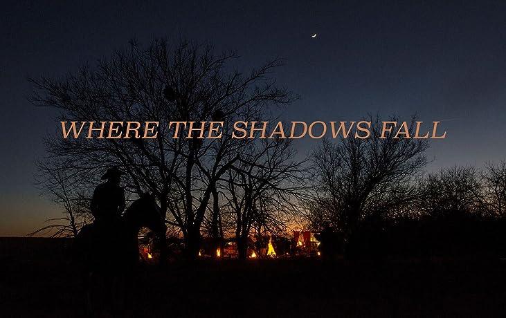 Where the Shadows Fall (2016)