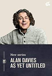 Alan Davies: As Yet Untitled Poster - TV Show Forum, Cast, Reviews