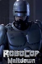 Image of RoboCop: Prime Directives: Meltdown