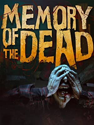 watch Memory of the Dead full movie 720