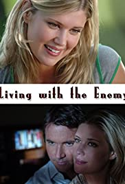 Living with the Enemy (2005) Poster - Movie Forum, Cast, Reviews