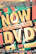 Image of Now That's What I Call Music!: The Best Videos of 2003!