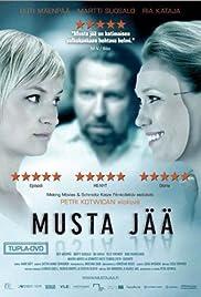 Musta jää(2007) Poster - Movie Forum, Cast, Reviews