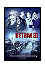 Betrayed (2014) Poster - Movie Forum, Cast, Reviews