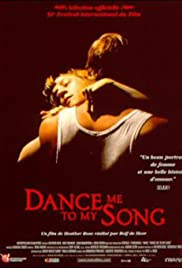 Dance Me to My Song (1998) Poster - Movie Forum, Cast, Reviews