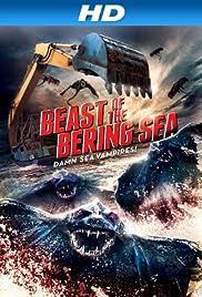Bering Sea Beast(2013) Poster - Movie Forum, Cast, Reviews
