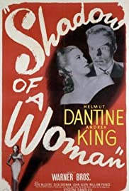 Shadow of a Woman (1946) Poster - Movie Forum, Cast, Reviews
