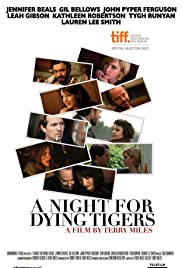 A Night for Dying Tigers (2010) Poster - Movie Forum, Cast, Reviews