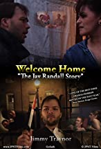 Primary image for Welcome Home: The Jay Randall Story 2009