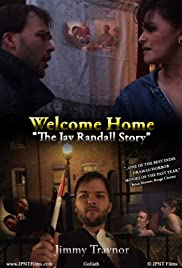 Welcome Home: The Jay Randall Story 2009 Poster
