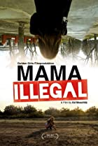 Image of Mama Illegal
